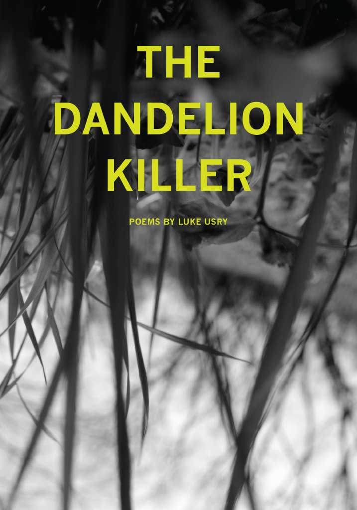 The Dandelion Killer